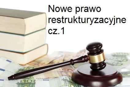 Nowe prawo restrukturyzacyjne